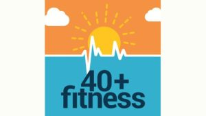 40+ Fitness